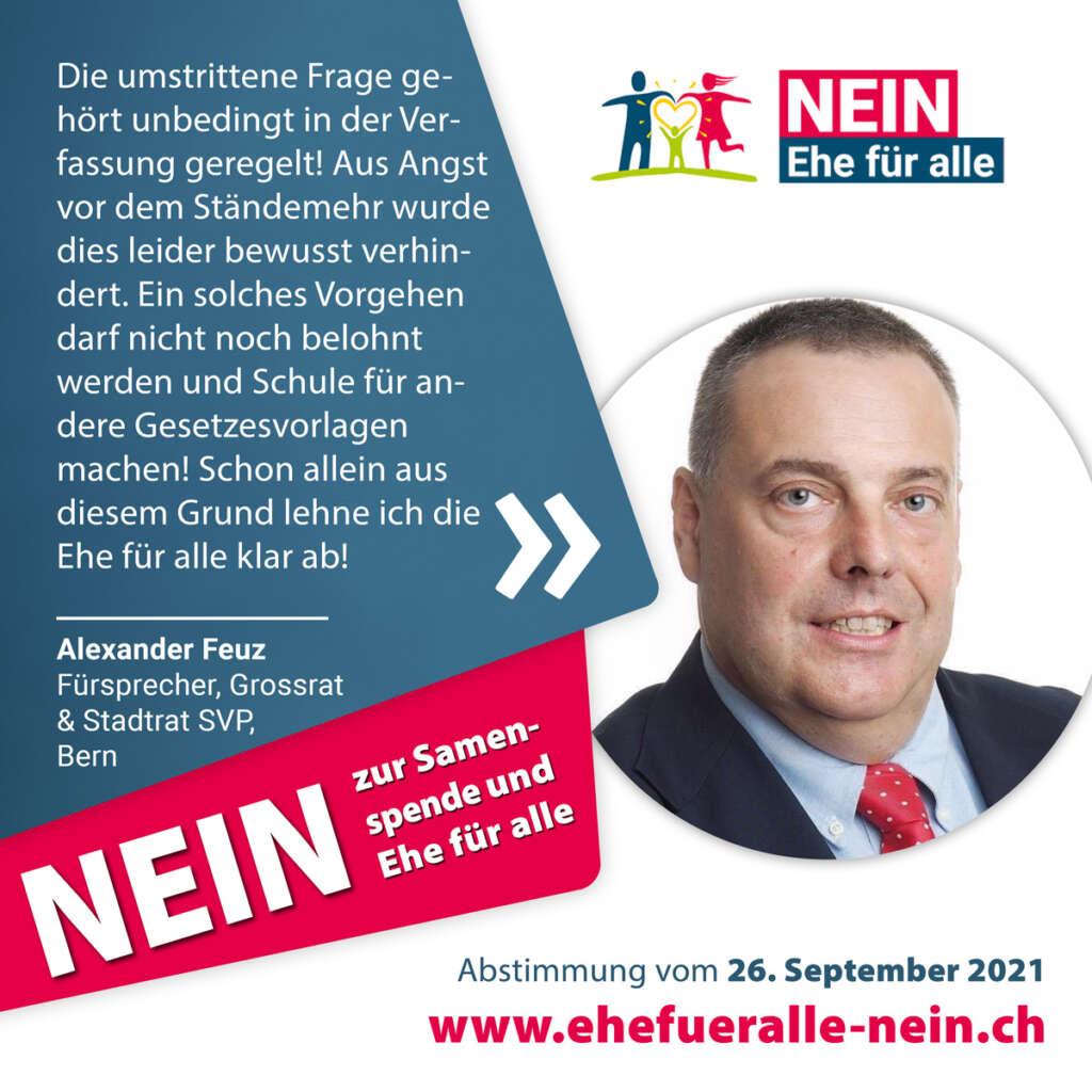 Testimonials_Nein-Ehe-fuer-alle_Alexander-Feuz